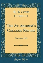 Cowan, R. B. The St. Andrew`s College Review