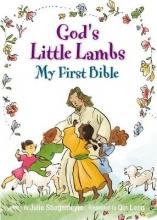 Stiegemeyer, Julie God`s Little Lambs, My First Bible