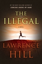 Hill, Lawrence The Illegal