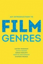 Friedman, Lester An Introduction to Film Genres