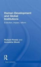 Ponzio, Richard,   Ghosh, Arunabha Human Development and Global Institutions
