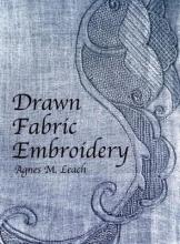 Agnes M. Leach Drawn Fabric Embroidery