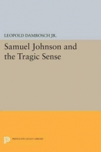 Damrosch, Leopold Samuel Johnson and the Tragic Sense