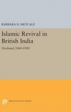 Barbara D. Metcalf Islamic Revival in British India