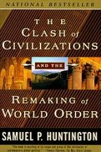 Samuel P. Huntington The Clash Of Civilizations