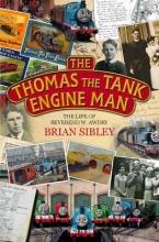 Sibley, Brian Thomas the Tank Engine Man
