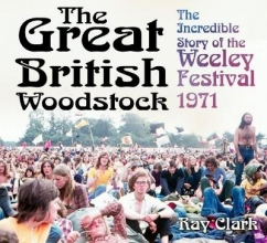Clark, Ray Great British Woodstock