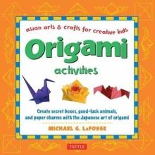 Michael G. LaFosse Origami Activities