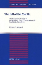 Dickson A Mungazi The Fall of the Mantle