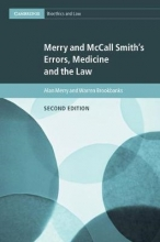 Merry, Alan Merry and McCall Smith`s Errors, Medicine and the Law