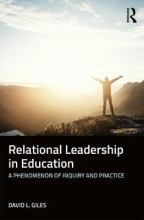 David L. Giles Relational Leadership in Education