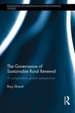 Shand, Rory The Governance of Sustainable Rural Renewal