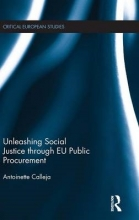 Calleja, Antoinette Unleashing Social Justice Through Eu Public Procurement