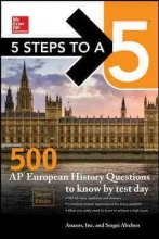 Alschen, Sergei 5 Steps to a 5 500 AP European History Questions to Know by Test Day