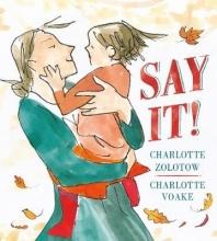 Zolotow, Charlotte Say It!