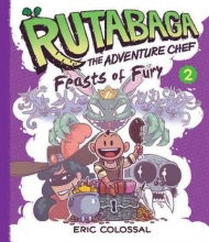 Colossal, Eric Rutabaga the Adventure Chef
