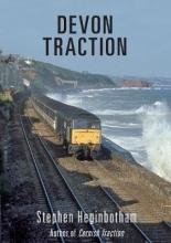 Stephen Heginbotham Devon Traction