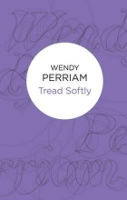 Perriam, Wendy Tread Softly
