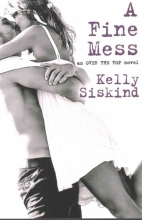 Siskind, Kelly A Fine Mess
