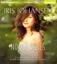 Johansen, Iris No Red Roses