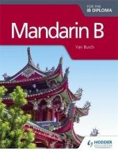 Yan Burch Mandarin B for the IB Diploma