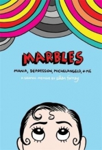 Forney, Ellen Marbles: Mania, Depression, Michelangelo and Me