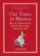 Sam Leith,   Edith Pritchett Our Times in Rhymes