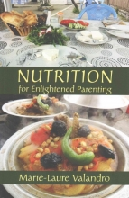 Marie-Laure Valandro Nutrition for Enlightened Parenting