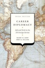Kopp, Harry W.,   Naland, John K. Career Diplomacy