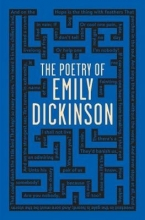 Dickinson, Emily The Poetry of Emily Dickinson
