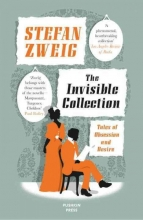 Zweig, Stefan The Invisible Collection