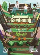 Raskin, Ben Community Gardening Handbook