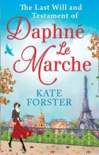 Forster, Kate Last Will and Testament of Daphne