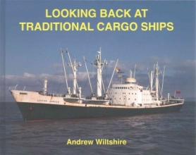 Andrew Wiltshire Looking Back at Traditional Cargo Ships