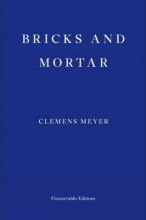 Meyer, Clemens Bricks and Mortar