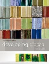 Daly, Greg Developing Glazes