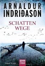 Indridason, Arnaldur,   Indriðason, Arnaldur,   Bürling, Coletta Schattenwege