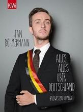 Böhmermann, Jan Alles, alles über Deutschland