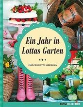 Andersson, Anne-Charlotte Ein Jahr in Lottas Garten