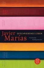 Marías, Javier Geschriebenes Leben