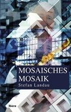 Landau, Stefan Mosaisches Mosaik