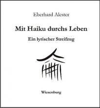 Alester, Eberhard Mit Haiku durchs Leben