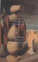 Willem Frederik  Hermans Niet uit kwaadaardigheid