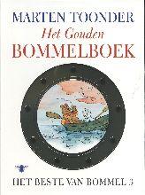 Marten  Toonder Het beste van Bommel 3 : Het Gouden Bommelboek