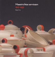 R.  Fock Maastrichtse serviezen 1917-1937