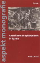 R.  Lenstra Anarchisme en syndicalisme in Spanje