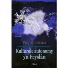 Pier  Boorsma Kulturele autonomy yn Fryslân