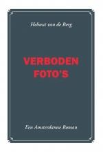 H. van de Berg , Verboden foto`s