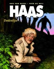 Fred de Heij, Rob van Bavel Haas 5 Dodenlijst