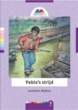 Janwillem  Blijdorp , Pablo`s strijd